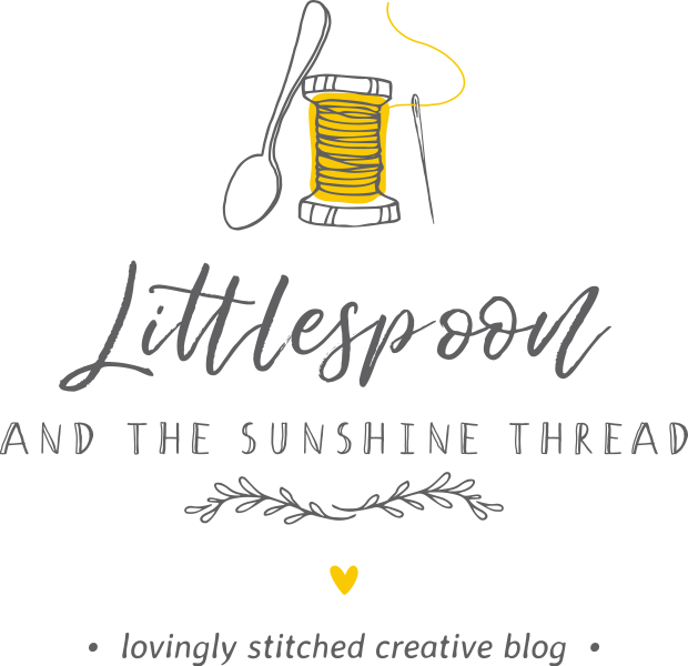 Littlespoon & The Sunshine Thread - lovingly stitched creative blog